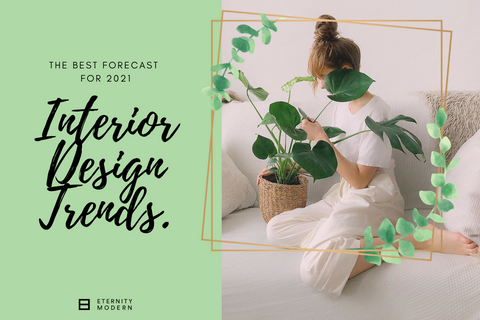 The Best Forecast For 2021 Interior Design Trends