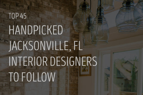 Top 45 Handpicked Jacksonville, FL Interior Designers to Follow