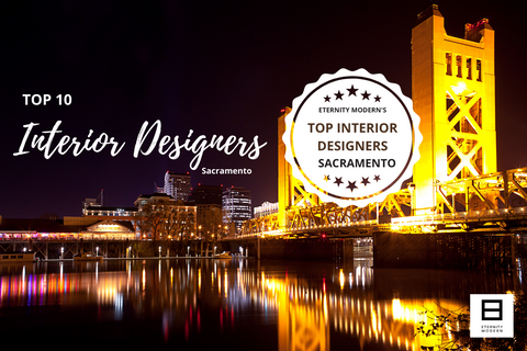10 Top Sacramento Interior Designers That You'll Love