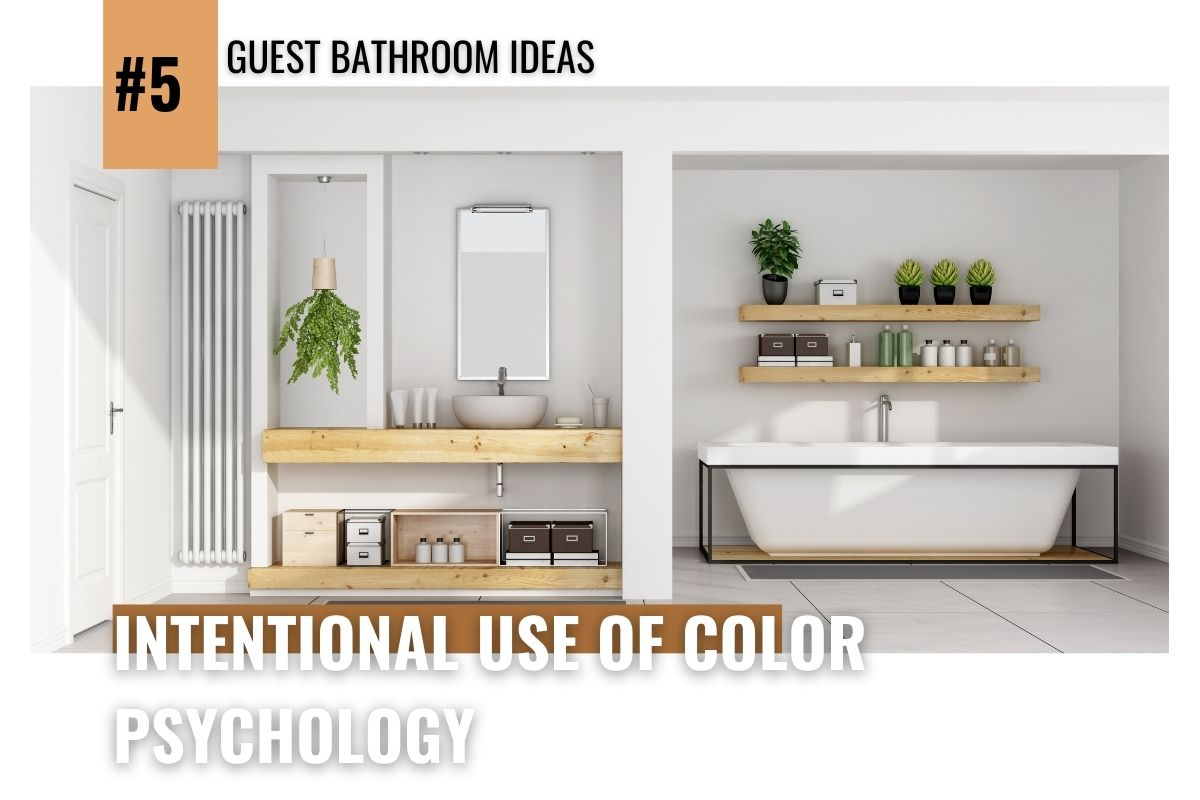 Guest Bathroom Ideas - Intentional Use of Color Psychology