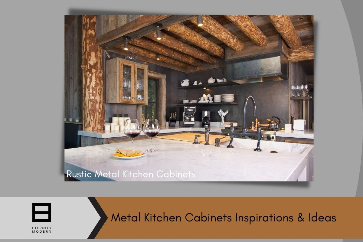 Rustic Metal Kitchen Cabinets