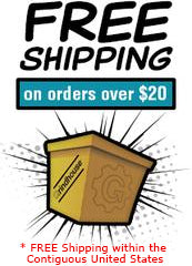 FREE SHIPPING on Orders Over $20, inside the Contiguous United States.
