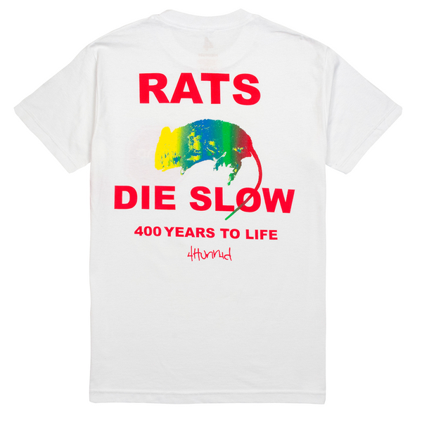 Rat's Die Slow Tee - White - 4Hunnid