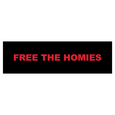 Free the Homies Bumper Sticker - Black-4Hunnid