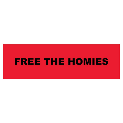 Free the Homies Bumper Sticker - Red-4Hunnid