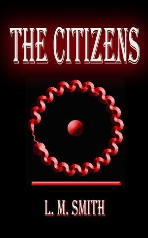 The Citizens (A Jazz Nemesis Novel Book 1): Paperback