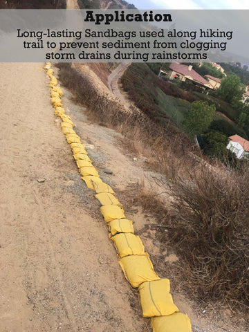 Application: long-lasting sandbags used along hiking trail to prevent sediment from clogging storm drains during rainstorms