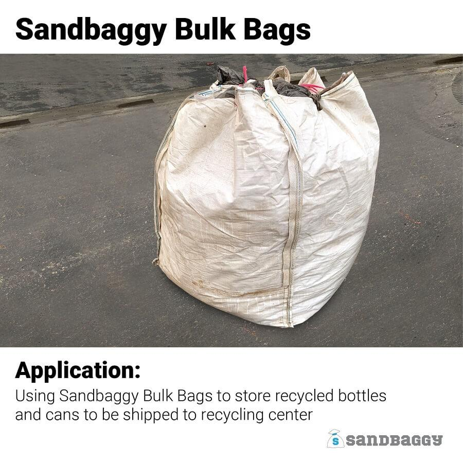 Sandbaggy Bulk Bags Application: Using Sandbaggy Bulk Bags to store recycled bottles and cans to be shipped to recycling center