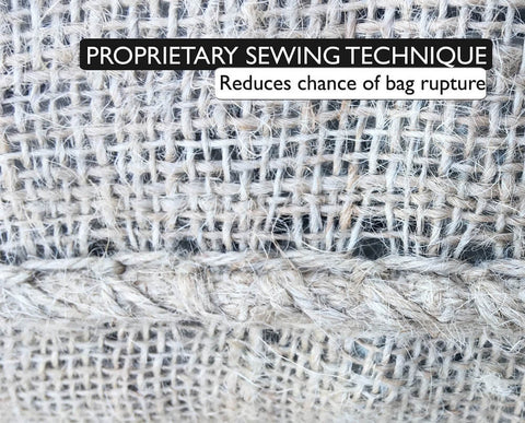 22x36 burlap sacks use a proprietary sewing technique, which reduces the chance of bag rupture