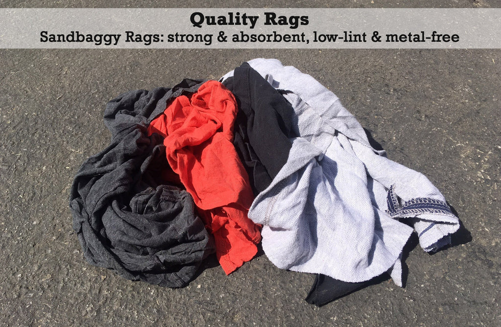 Quality rags: Sandbaggy rags: strong & absorbent, low-lint & metal-free