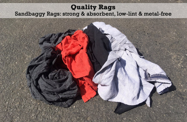 Quality Rags: Sandbaggy Rags: strong and absorbent, low-lint and metal-free