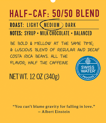 Half caf 50 50 blend medium roast coffee