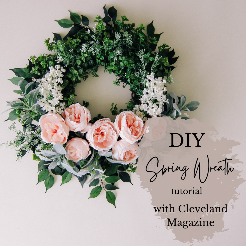 DIY Spring Wreath Tutorial with Cleveland Magazine