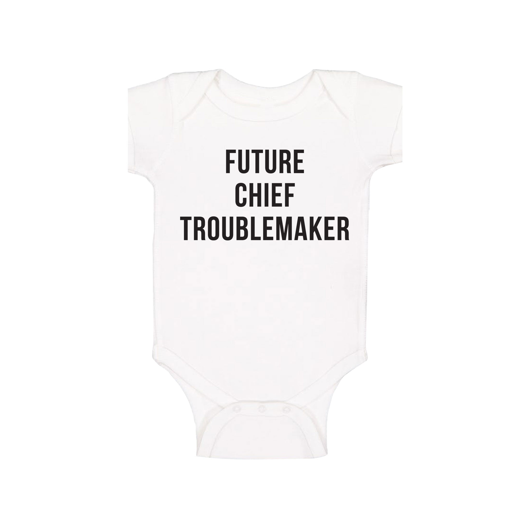 Future Chief Trouble Maker - Onesie