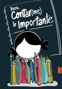 Para Contar(me) Lo Importante - Bullet Journal