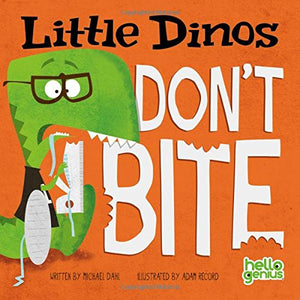 Little Dinos Don't Bite (Board Book)