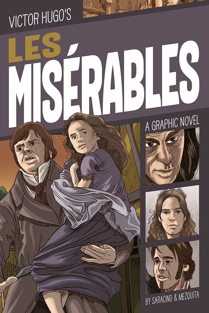 Les Misérables: A Graphic Novel (Classic Fiction)