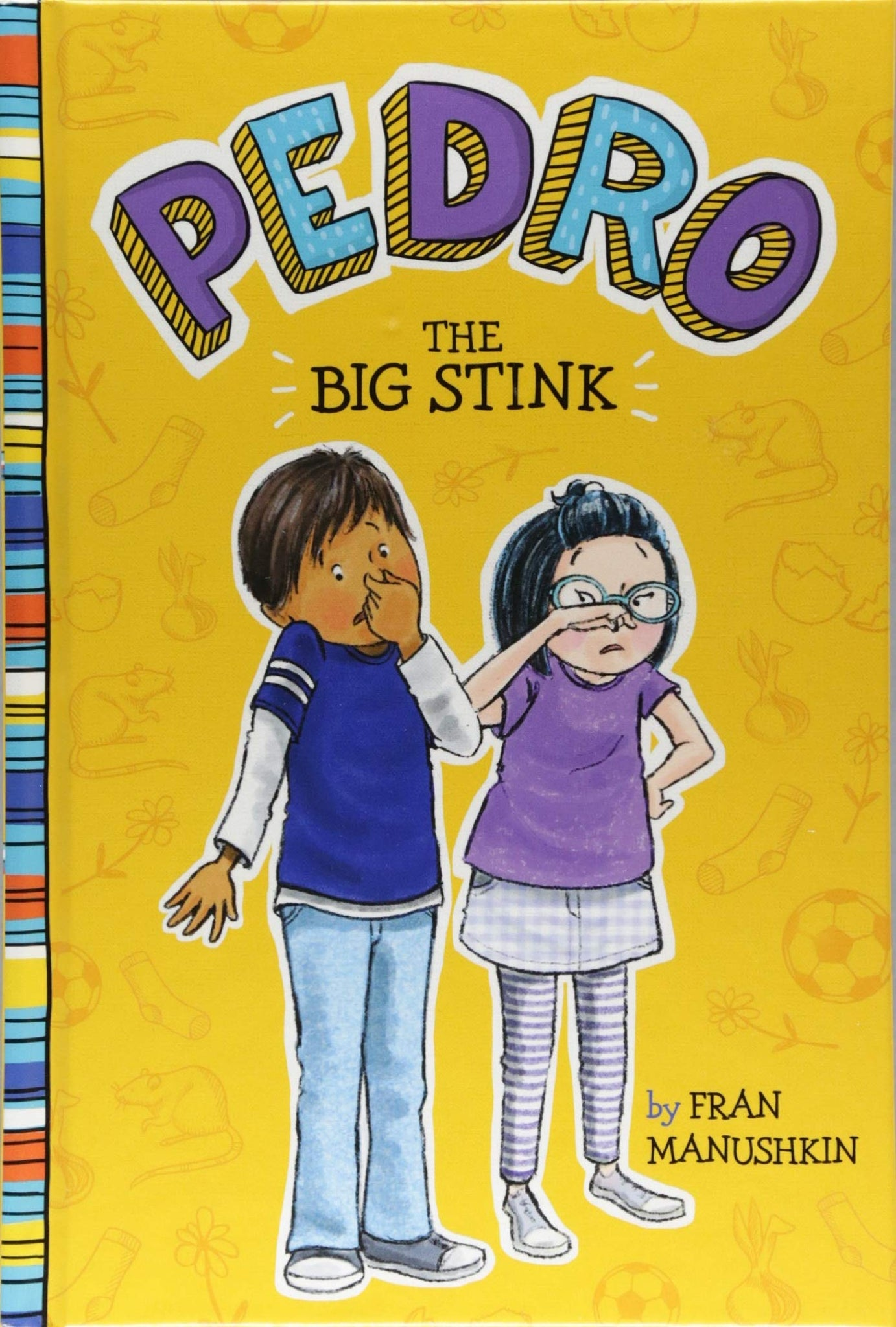 The Big Stink (Pedro) Hard Cover