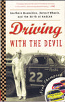 Book. Driving With The Devil by Neal Thompson