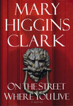 Book. Mary Higgins Clark. On The Street Where You Live