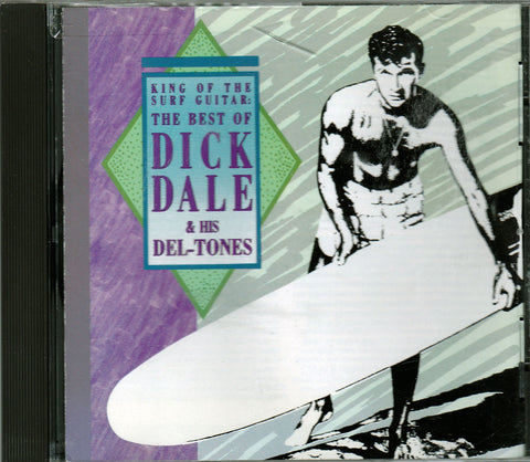CD. Dick Dale & His Deltones. King Of The Surf Guitar, The Best Of
