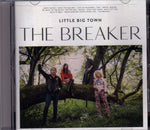 CD. Little Big Town. The Breaker