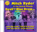 CD. Mitch Ryder & The Detroit Wheels. Devil With A Blue Dress On and Other Hits