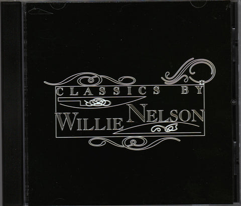 CD. Willie Nelson. Classics By Willie Nelson