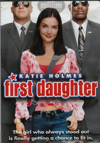 DVD. First Daughter starring Katie Holmes and Michael Keaton