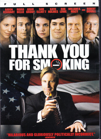 DVD. Thank You For Smoking, starring Maria Bello, Adam Brody, Sam Elliott and Katie Holmes