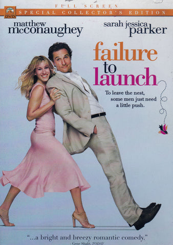 DVD. Failure to Launch staring Matthew McConaughey, Sarah Jessica Parker, Kathy Bates AND Terry Bradshaw
