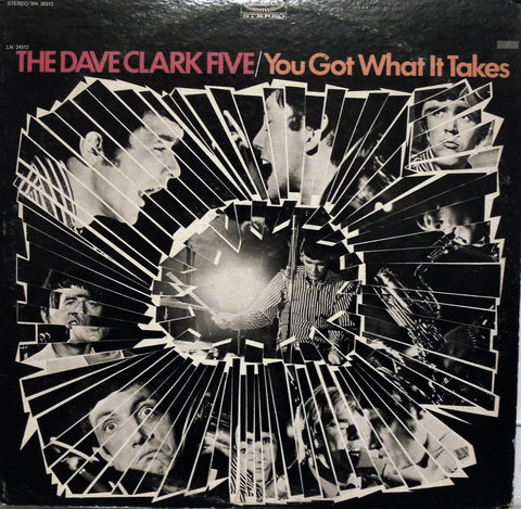 The Dave Clark Five. You Got What It Takes