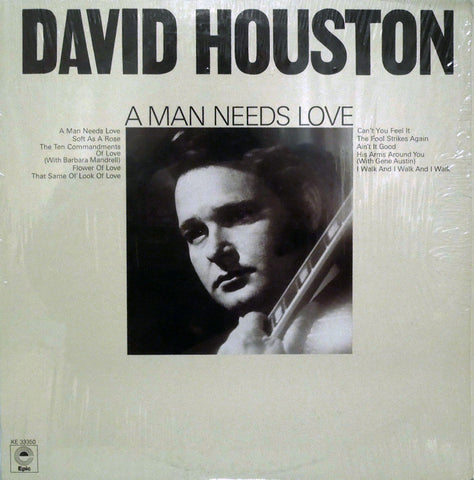 David Houston. A Man Needs Love