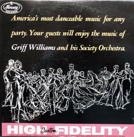 Griff Williams And His Orchestra. America's Most Danceable Music