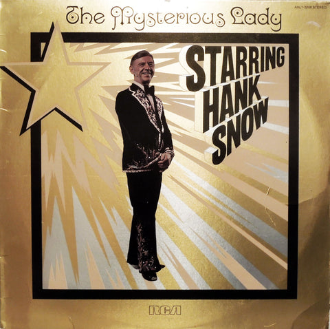 Hank Snow. The Mysterious Lady Starring Hank Snow