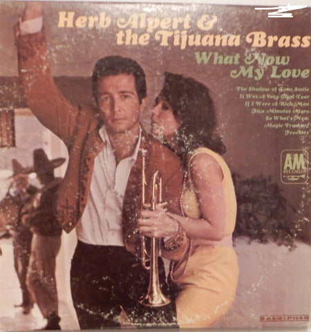 Herb Alpert and the Tijuana Brass. What Now My Love