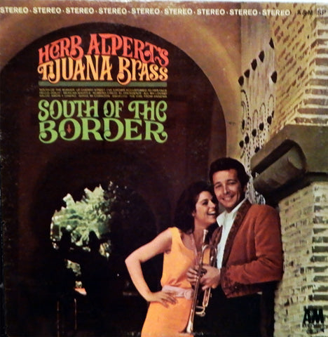 Herb Alpert's Tijuana Brass. South Of The Border