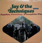 Jay & the Techniques. Apples, Peaches, Pumpkin Pie