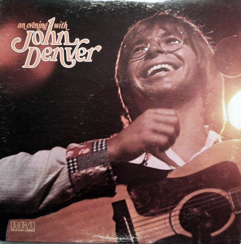 John Denver. An Evening With John Denver