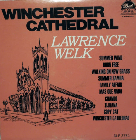 Lawrence Welk. Winchester Cathedral