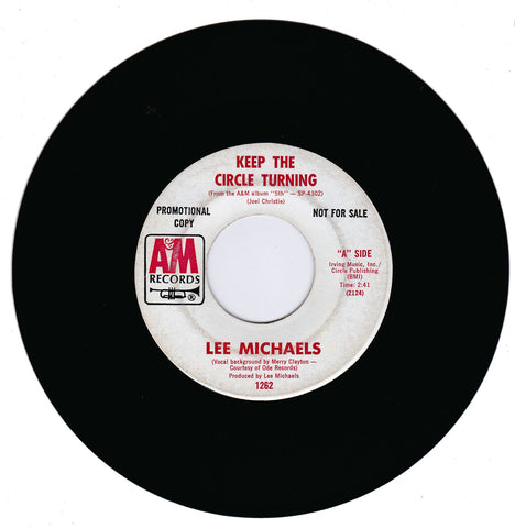 Lee Michaels. Keep The Circle Turning / Do You Know What I Mean