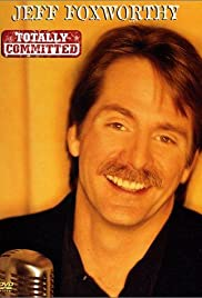 "DVD. Totally Committed- A Live TV Special by ""Redneck"" Jeff Foxworthy"