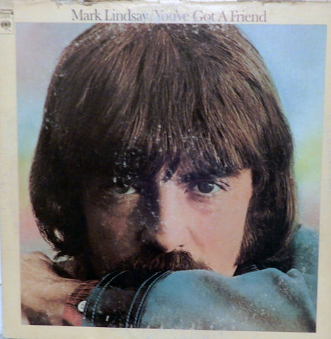 Mark Lindsay. You've Got A Friend