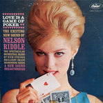Nelson Riddle and His Orchestra. Love Is A Game Of Poker