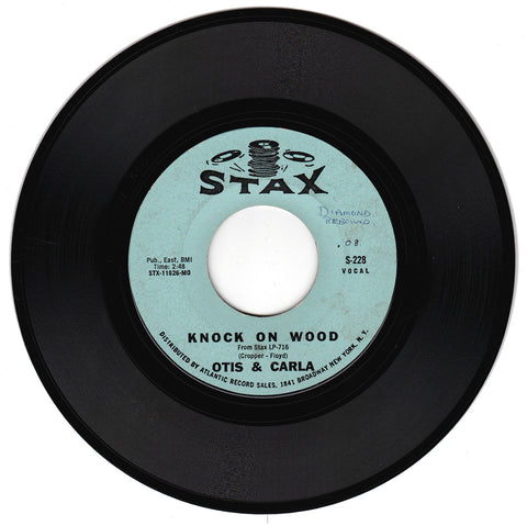 Otis & Carla. Knock On Wood / Let Me Be Good To You