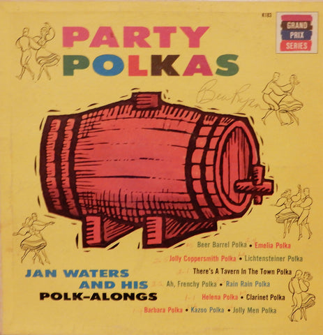 Jan Waters and his Polk-Alongs. Party Polkas