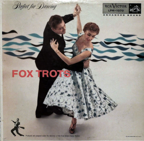Perfect For Dancing Fox Trots