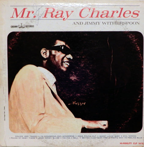 Ray Charles. Mr. Ray Charles and Jimmy Witherspoon