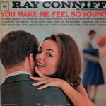 Ray Conniff and his Orchestra and Chorus. You Make Me Feel So Young