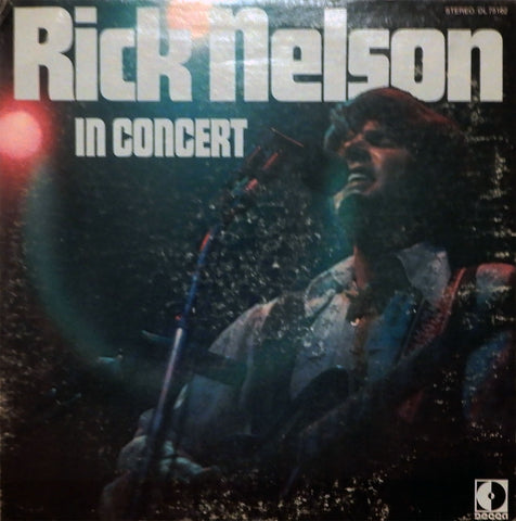 Rick Nelson. In Concert
